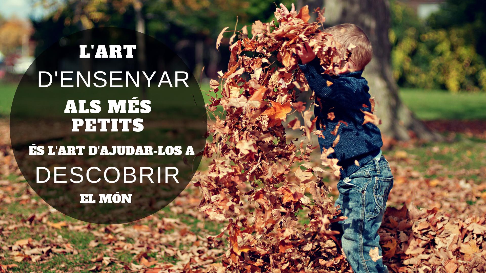 L'art_d'ensenyar_als_més_petits_és_l'art