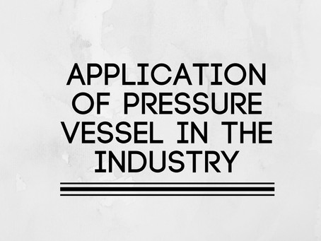 Application of pressure vessel in the Industry