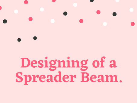Designing of a Spreader Beam