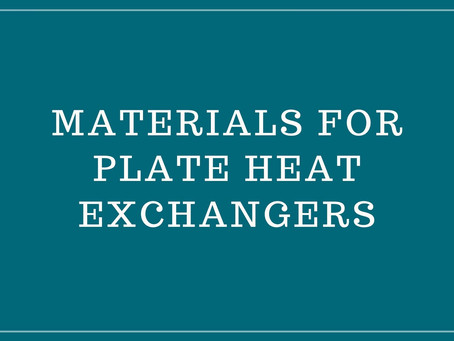 Materials for Plate Heat Exchangers