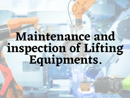 Maintenance and inspection of Lifting Equipments