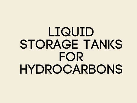 Liquid Storage tanks for Hydrocarbons