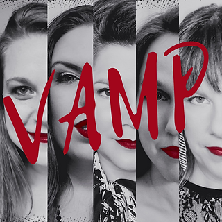 VAMP is a vocal quintet of formidable female artists touting a motley songbook and a bold red lip.
