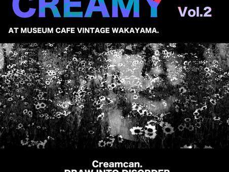 GLOOMY CREAMY vol.2 開催決定!