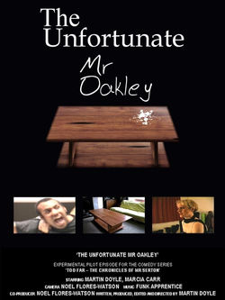 The Unfortunate Mr Oakely