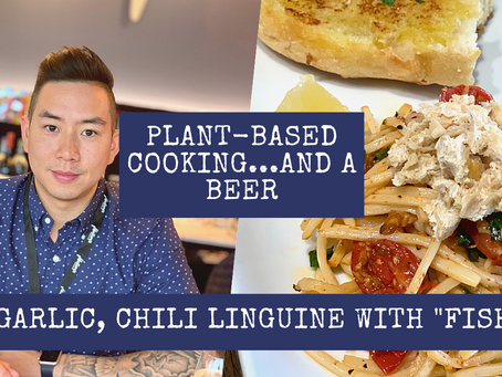 Plant-Based Cooking...And A Beer - With Business owner Wai Lam