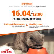 Post - Live - Petland e Royal Canin -