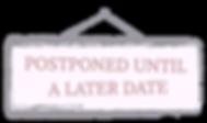 Postponed-overlay_edited.png