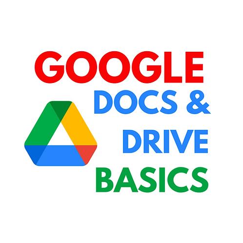 Google Docs & Drive Basics