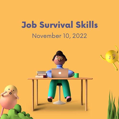 November 10, 2021 - Job Survival Skills