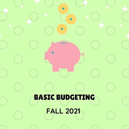 FALL 2021 - Basic Budgeting