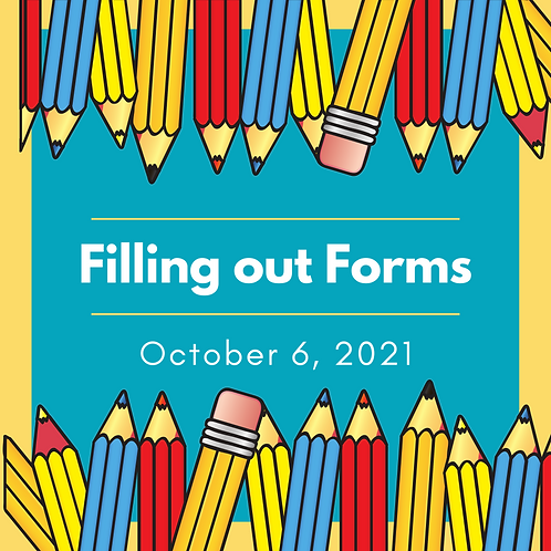 October 2021 - Filling Out Forms