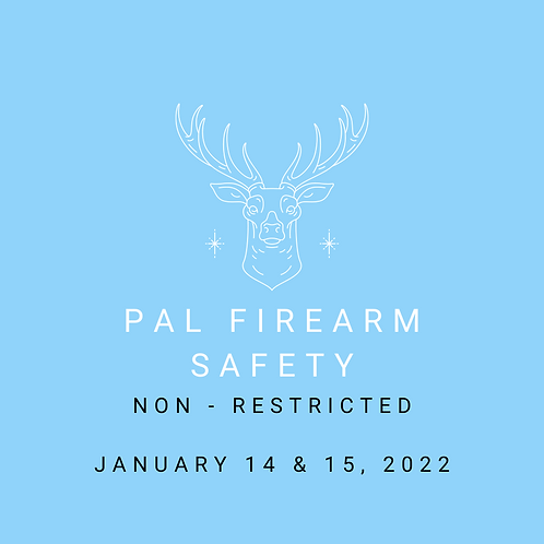 January 14 & 15, 2022 - Non-Restricted Firearm Safety Course