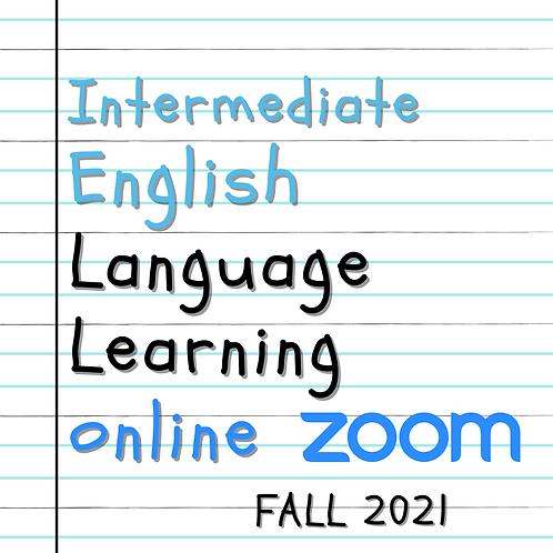 Fall 2021 - Online Intermediate English Language Learning
