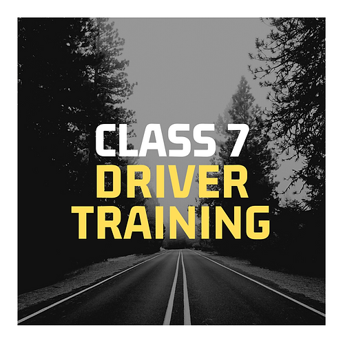 Class 7 Driver Training