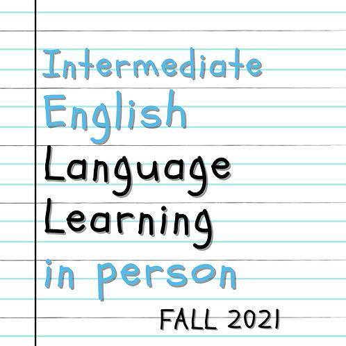 Fall 2021 - Intermediate English Language Learning