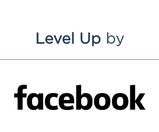 Level Up by Facebook Los Angeles (an ads creation workshop May 22, 2019)