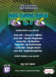 Nocturne Rave EP. 3 Poster