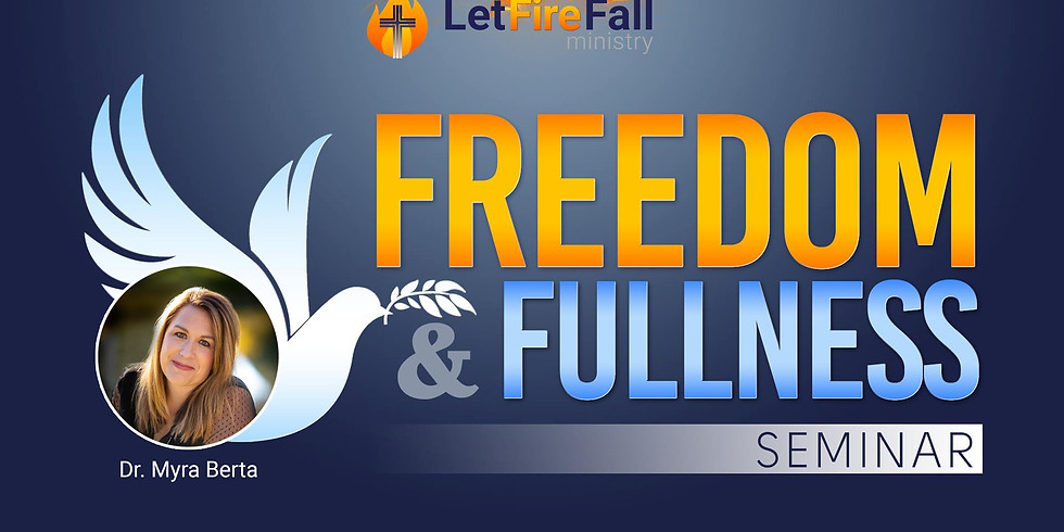 Freedom & Fullness Seminar