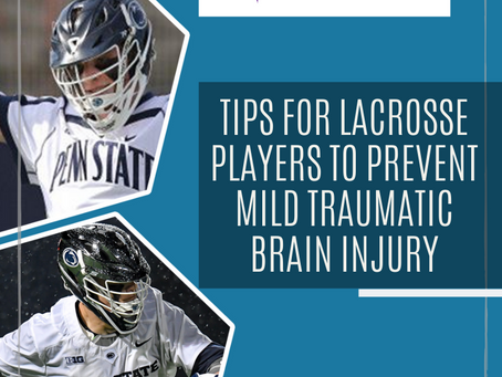 Lacrosse 101: How to Prevent Mild Traumatic Brain Injury