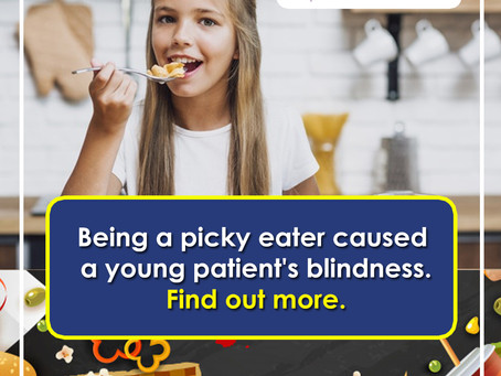 Blindness Due to Being a Picky Eater