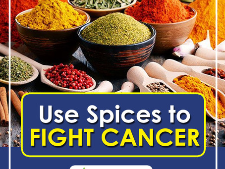 Fight Cancer with Spice!