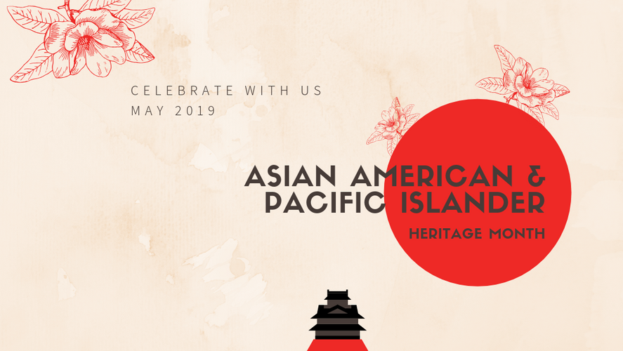 Asian American & Pacific Islander Heritage Month Homepage Month