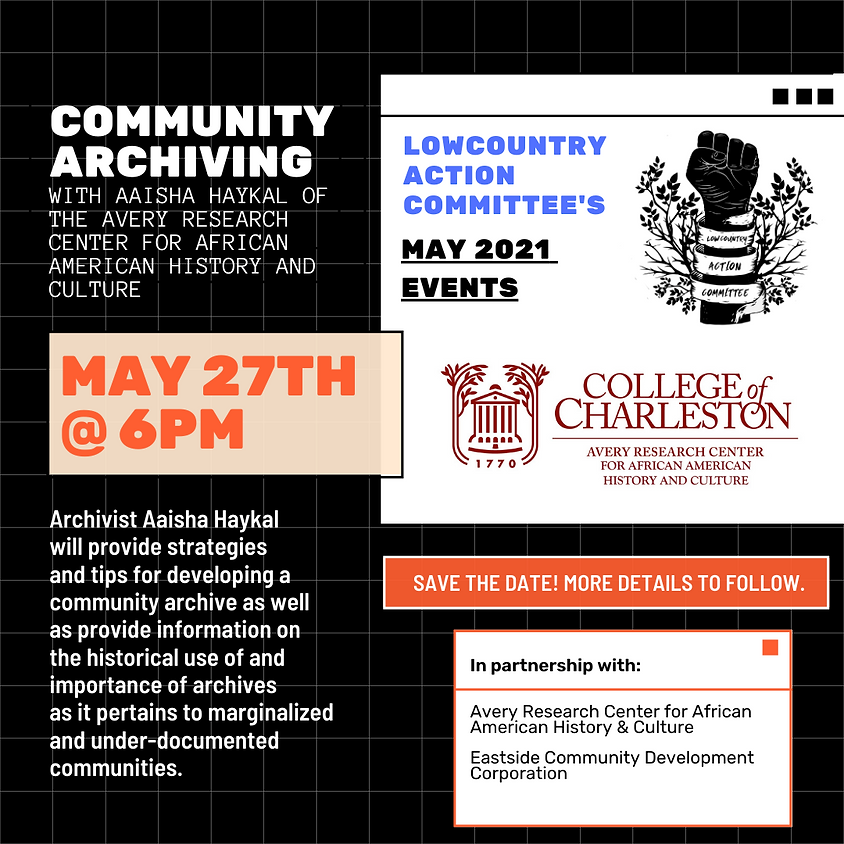 Community Archiving with the Avery Research Center for African American History and Culture