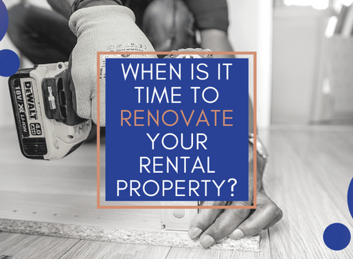 When is it Time to Renovate Your Rental Property?
