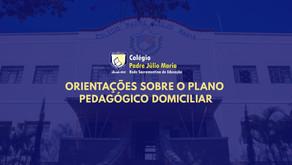 Orientações sobre o Plano Pedagógico Domiciliar