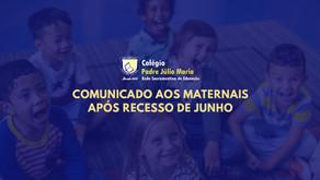 Comunicado aos Maternais após recesso de junho