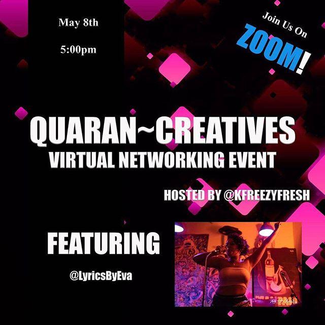 Quaran~Creatives Zoom Networking Event