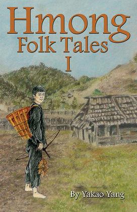 Hmong Folk Tales I