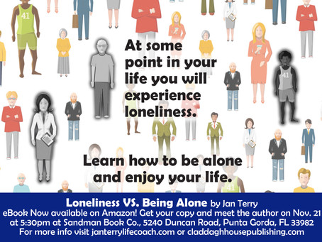 Loneliness VS. Being Alone eBook Now Available!
