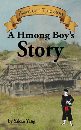A Hmong Boy's Story