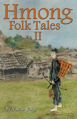 Hmong Folk Tales II