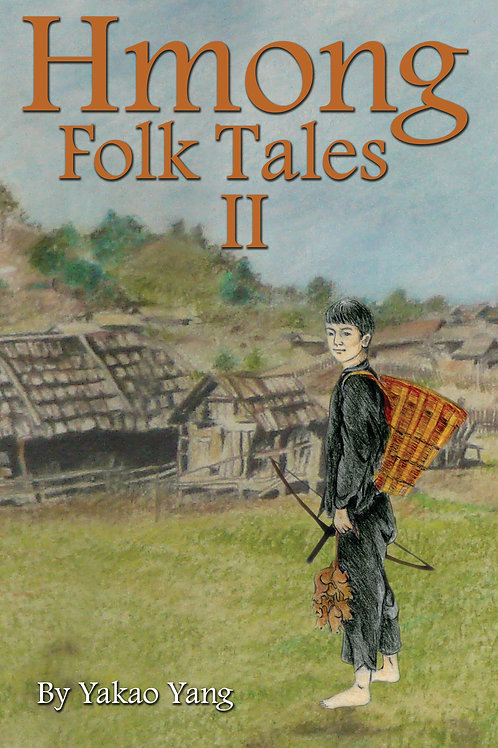 Hmong Folk Tales 2