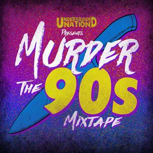 New Track Alert • Murder The 90's