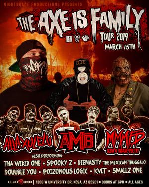 AXE Is Family Tour • Mesa, AZ
