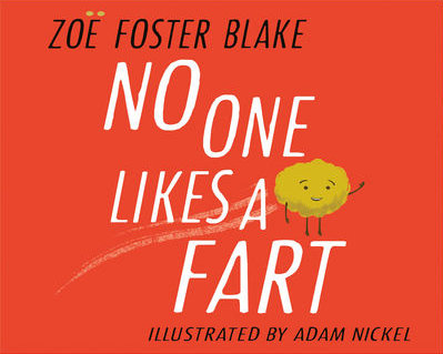 No One Likes A Fart - Zoe Foster Blake