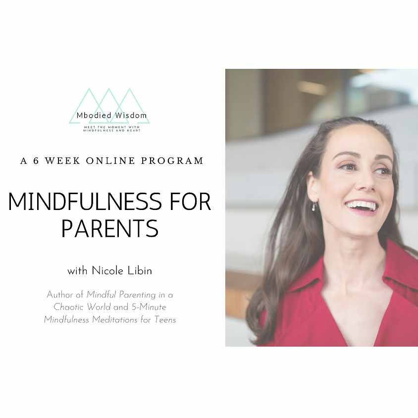 Mindfulness for Parents (6 week Online Course)
