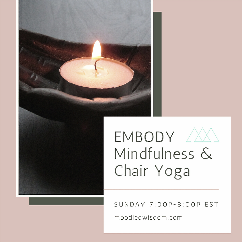 EMBODY: Mindfulness and Chair Yoga