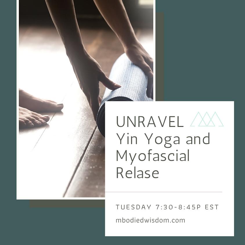 UNWIND: Yin Yoga and Myofascial Release
