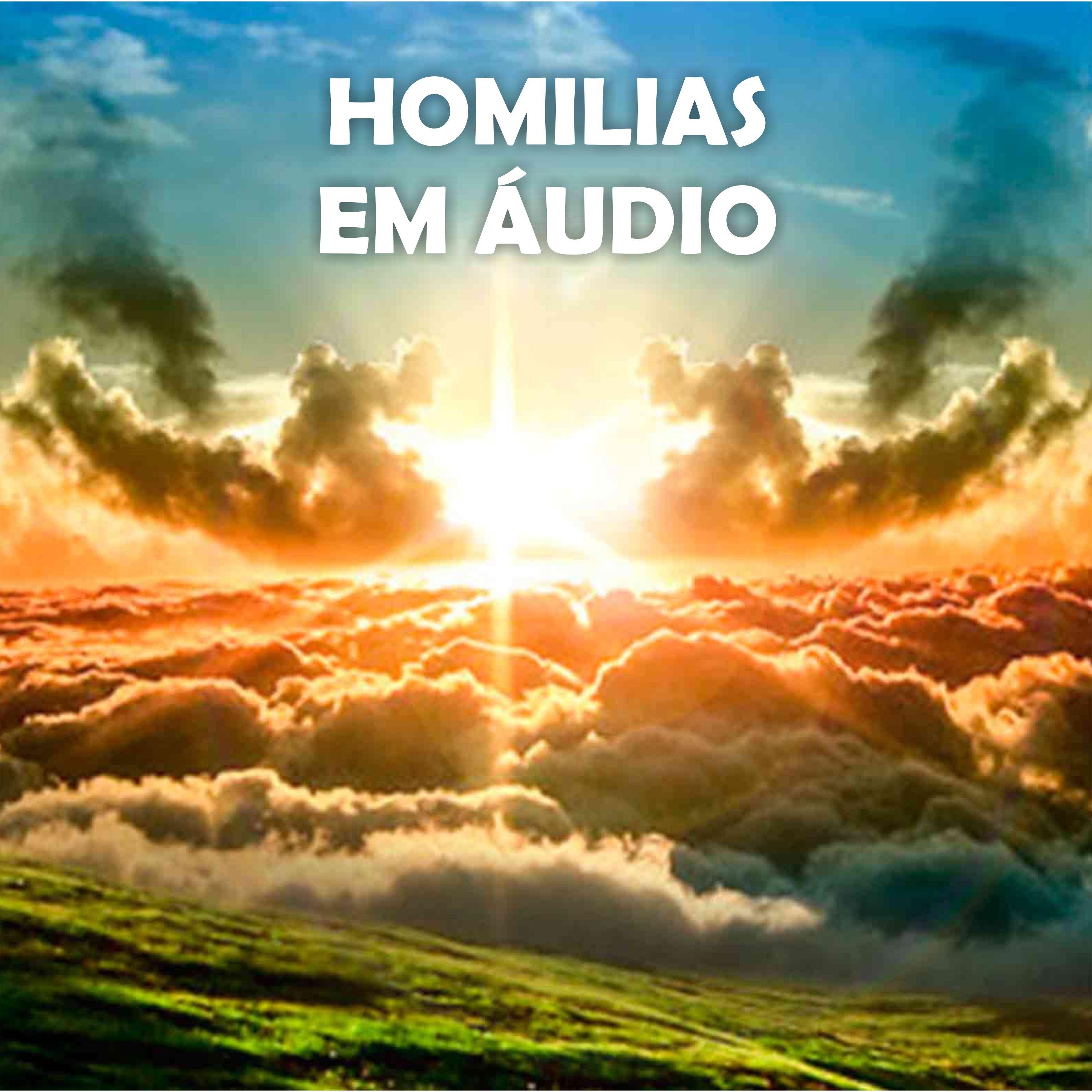 HOMILIAS EM ÁUDIO