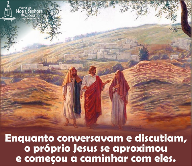 Muitas vezes não reconhecemos Jesus, nas graças, nos sinais, na vida...