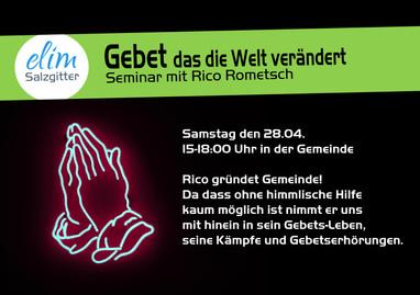 28.04.2018 Gebetsseminar mit Rico Rometsch