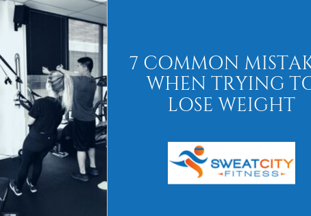 7 Common Mistakes When Trying To Lose Weight