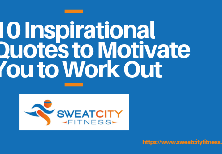 10 Inspirational Quotes to Motivate You to Work Out