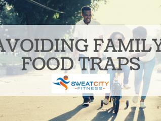 Avoiding Family Food Traps