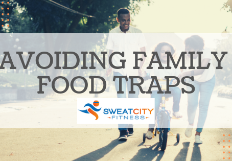 Avoiding Family Food Traps